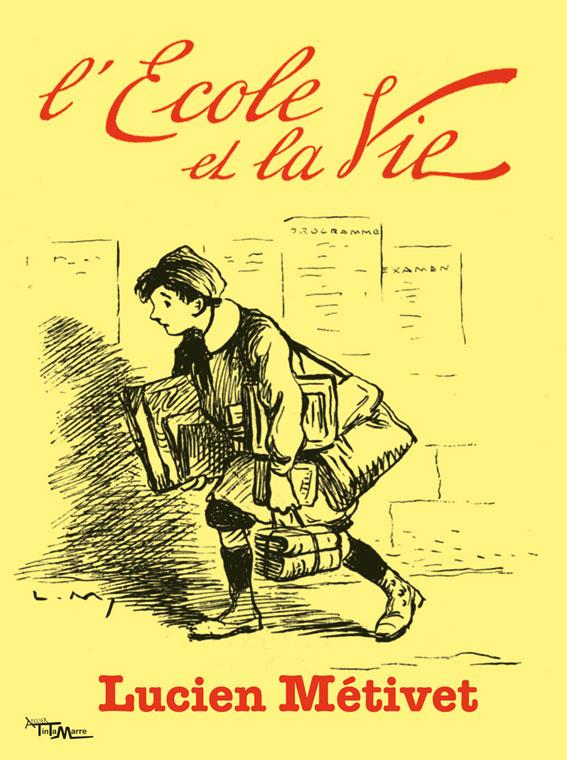 L'Ecole-et-la-Vie---Lucien-Métivet