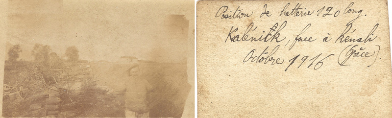 Batterie de 120 - Kalenick Serbie octobre 1916 (Documents : Joël Champroux)