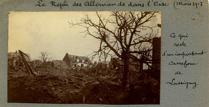 Oise, Lassigny, mars-1917, Repli allemand.(Collection Patrice Lamy)